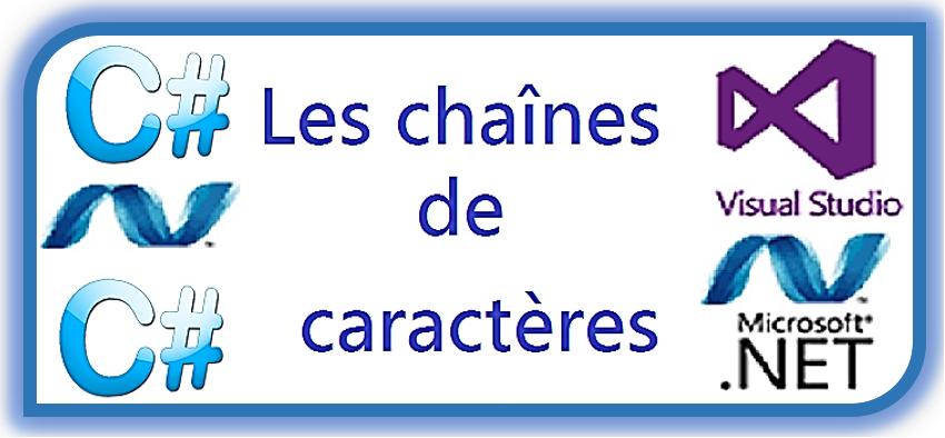 c sharp chaines de caracteres